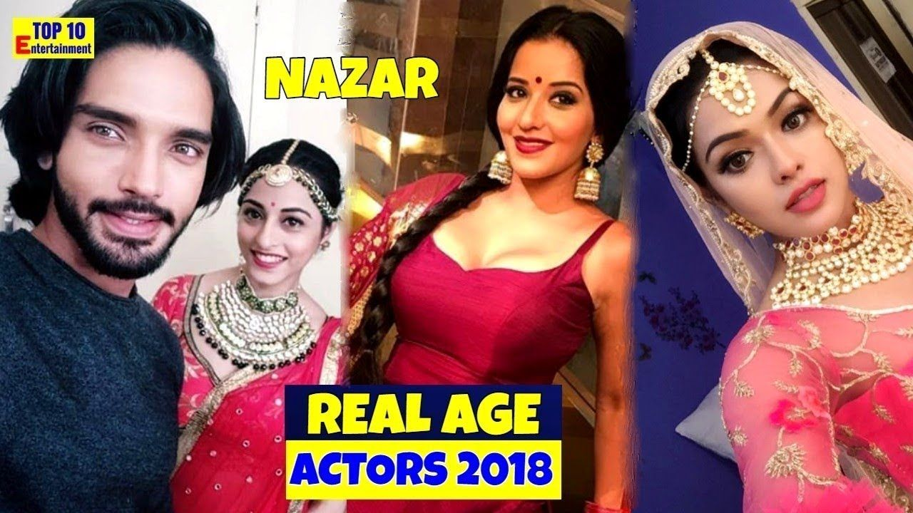Real Age of starplus show Nazar Star cast 2018 | television