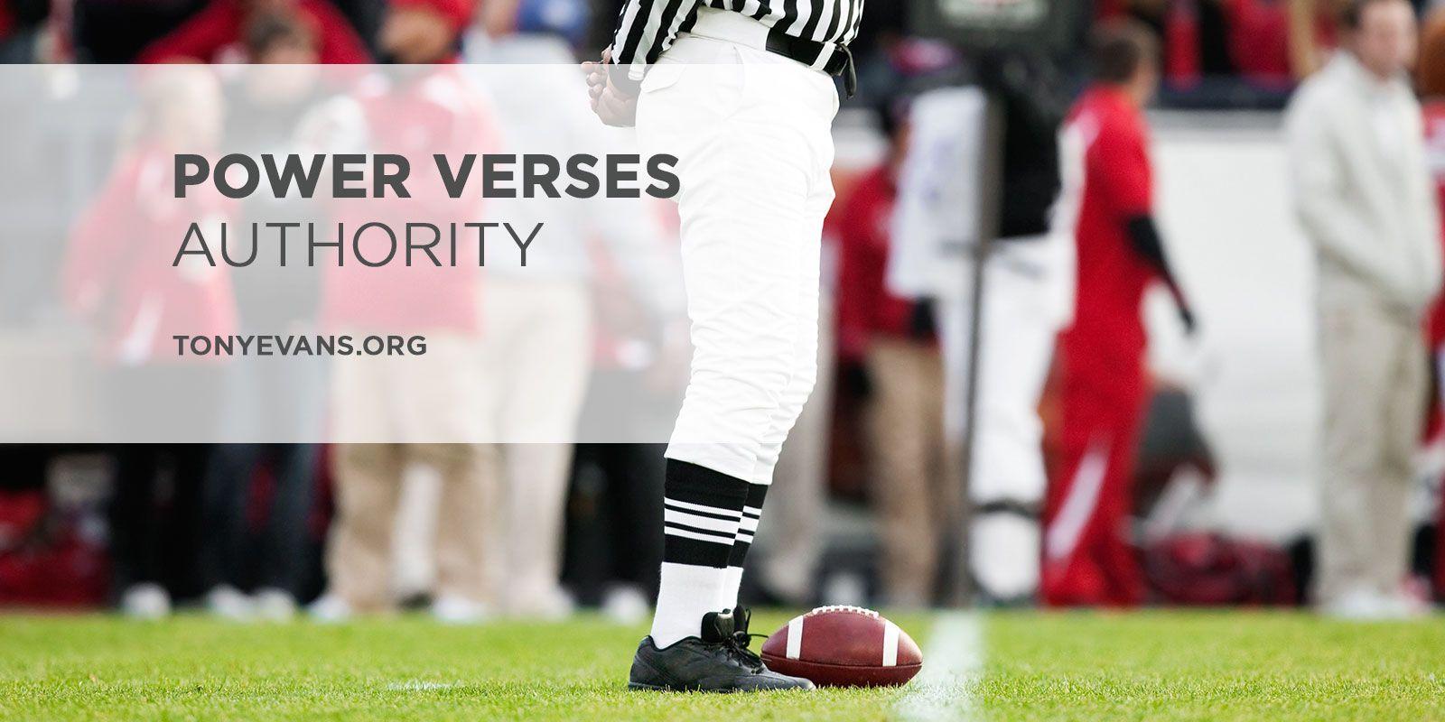 Power Verses Authority
