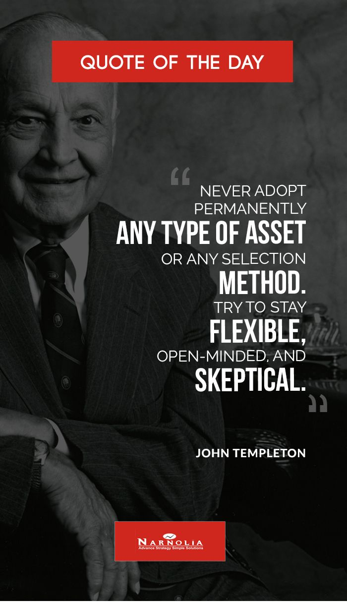 Quote Of The Day Never Adopt Permanently Any Type Of Asset Or Any
