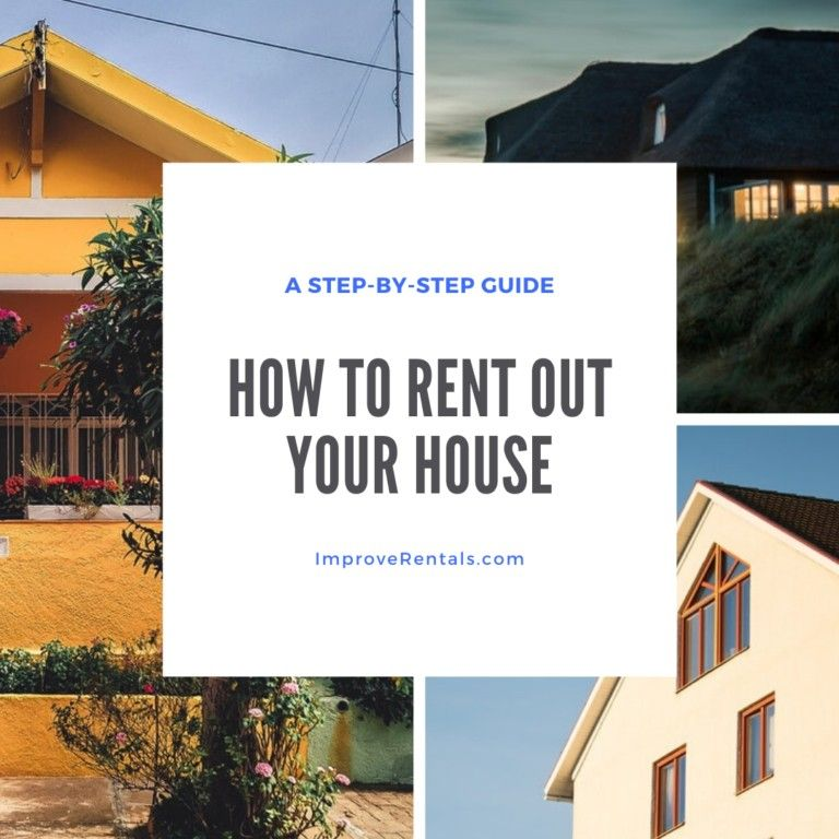 How To Rent Out Your House Renting Out Your House Real Estate Rentals Rent