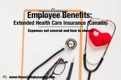 Extended Health Care Insurance (Canada) What is it and