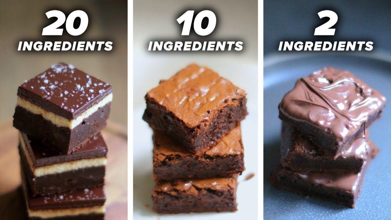 20 Ingredient Vs 10 Ingredient Vs 2 Ingredient Brownie Tasty Youtube Tasty Brownie Recipe Brownies Recipe Easy Tasty
