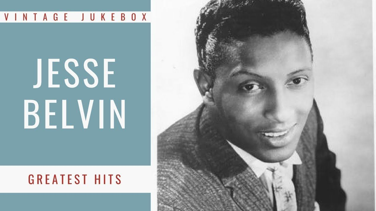 Jesse Belvin - Greatest Hits (FULL ALBUM - BEST OF R&B - BEST OF ...