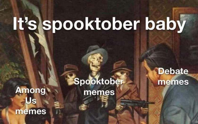 All The October Memes Memes Spooktober Memes October Memes