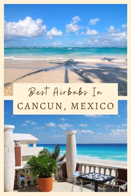 Best Airbnbs In Cancun Mexico Live Dream Discover Mexico Travel Destinations Mexico Destinations Mexico