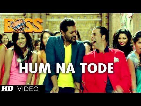 Akshay Kumar releases South Indian-inspired 'Boss' video - Hum Na Tode Video  Song | Boss | Akshay Kumar Ft. Prabhu Deva | Di… | Songs, Song lyrics, Hindi  movie song
