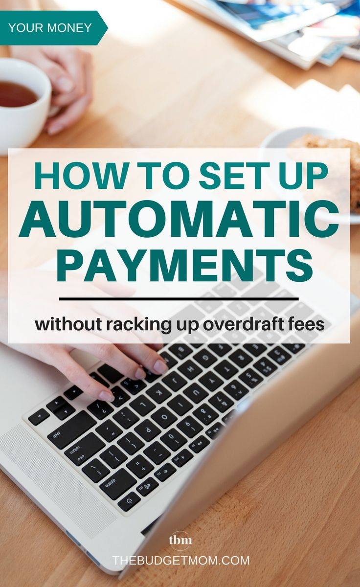 How to use automatic payments without racking up overdraft