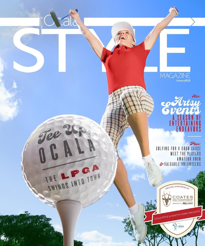 Ocala Style Magazine Jan'15 Magazine design, Ocala, Magazine
