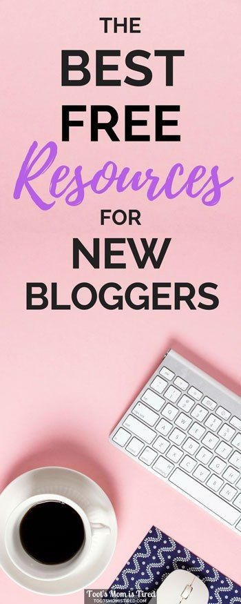 The Best Free Resources  Tools For New Bloggers  Blogging Blog