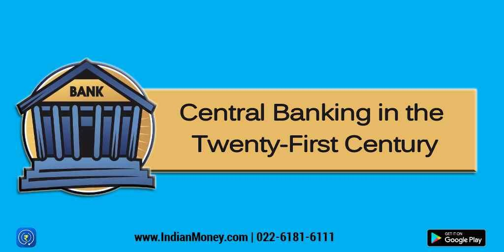 Everything You Should Know About Central Banking In Modern Era