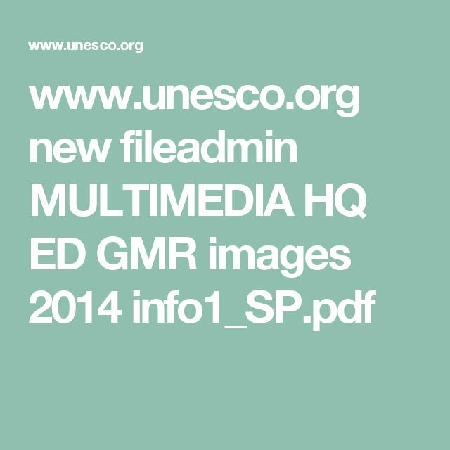www.unesco.org new fileadmin MULTIMEDIA HQ ED GMR images 2014 info1_SP.pdf