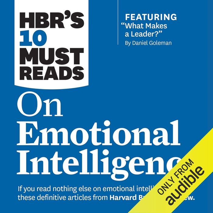 (2015) HBR's 10 Must Reads on Emotional Intelligence ...