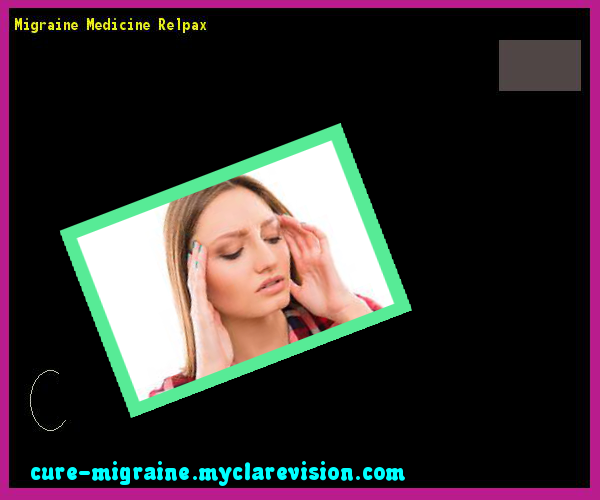 Migraine Medicine Relpax 132358 - Cure Migraine