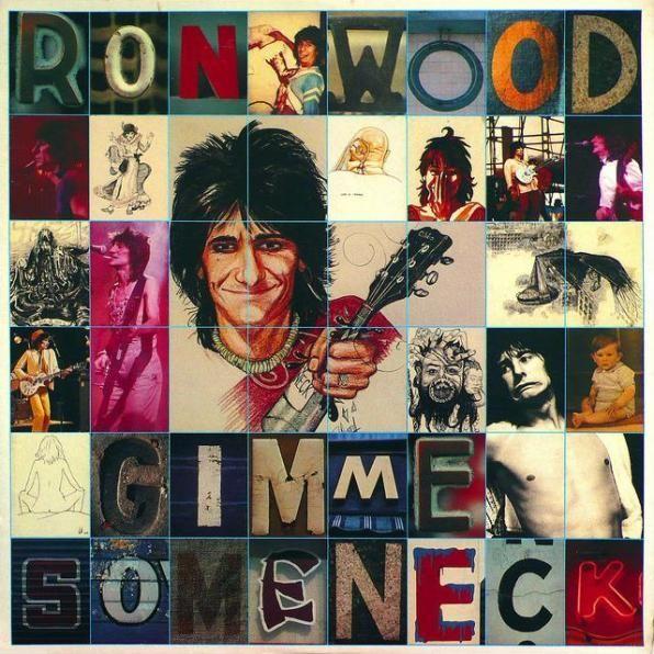 Wdw Album Cover Gimme Some Neck Ron Wood Ron Woods Ronnie Wood The Oak Ridge Boys
