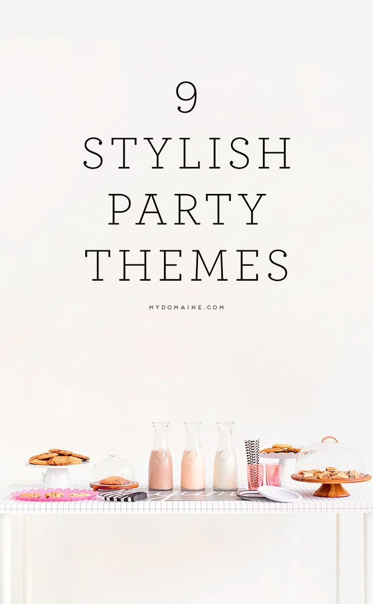 Unique Dinner Party Ideas Part - 46: 9 Stylish Theme Parties You Should Throw This Summer. Unique Party ThemesTheme  PartiesDinner ...