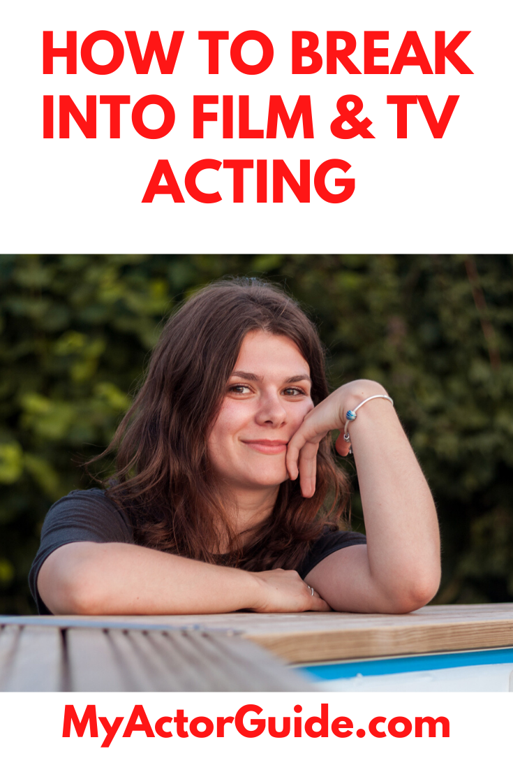 How To Start A Career In Acting My Actor Guide In 2020 Acting Acting Tips Acting Techniques
