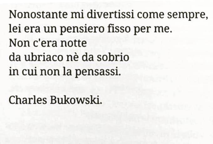 Bukowski Charlesbukowski Bukowskiquotes Frasidibukowski Frasi