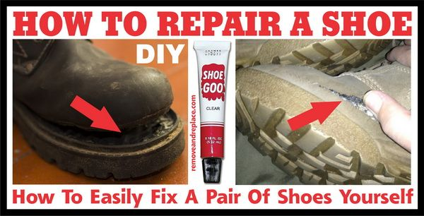 How To Fix Shoes Yourself - DIY Shoe
