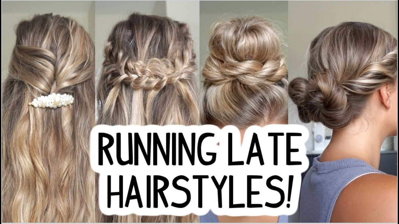 Running Late Hairstyles Quick Easy Short Medium Long Hair Youtube In 2020 Running Late Hairstyles Hair Styles Long Hair Styles