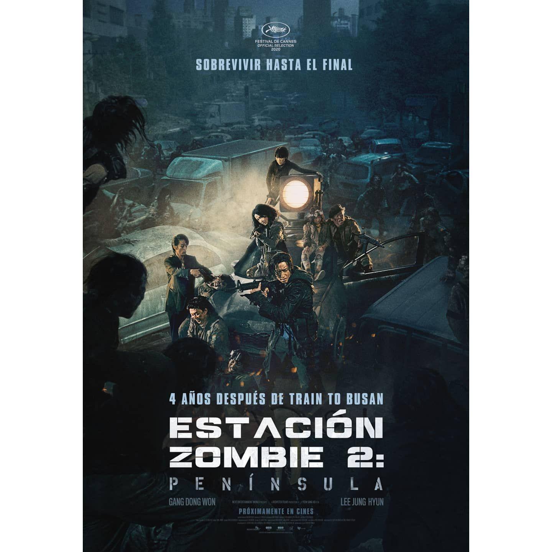 Nuevos Posters De Estacionzombie2 Peninsula Proximamente En Cines Train To Busan Cine De Terror Carteles De Cine