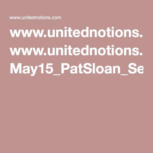 www.unitednotions.com May15_PatSloan_SewingMachine.pdf