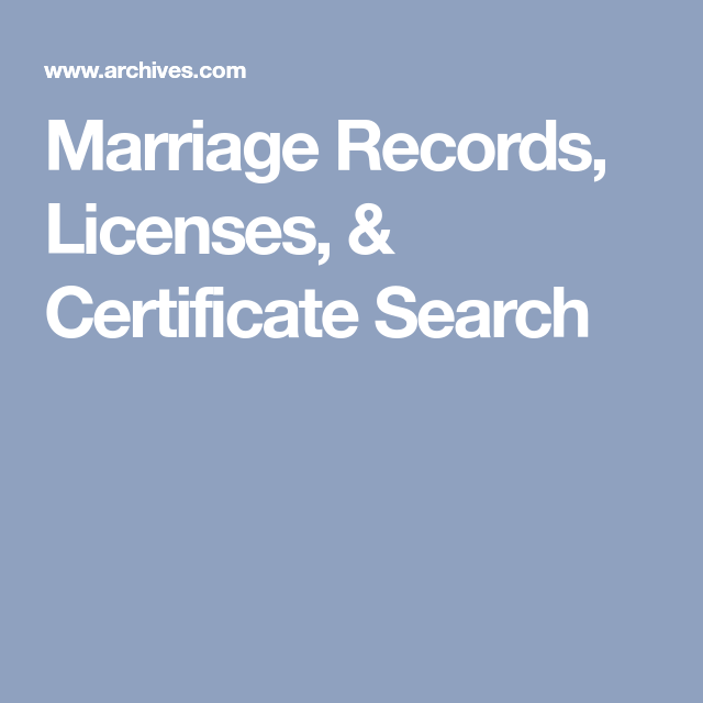 Marriage Records, Licenses, & Certificate Search | Marriage Records ...