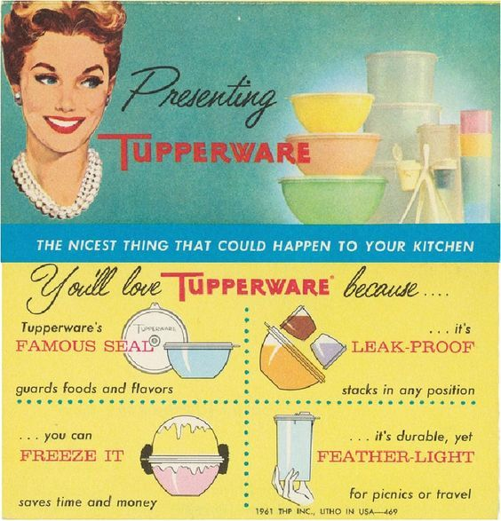 Old school Tupperware ad Tupperware the Company Pinterest School