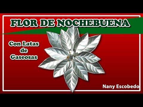FLOR DE NOCHEBUENA CON LATAS DE GASEOSAS - YouTube