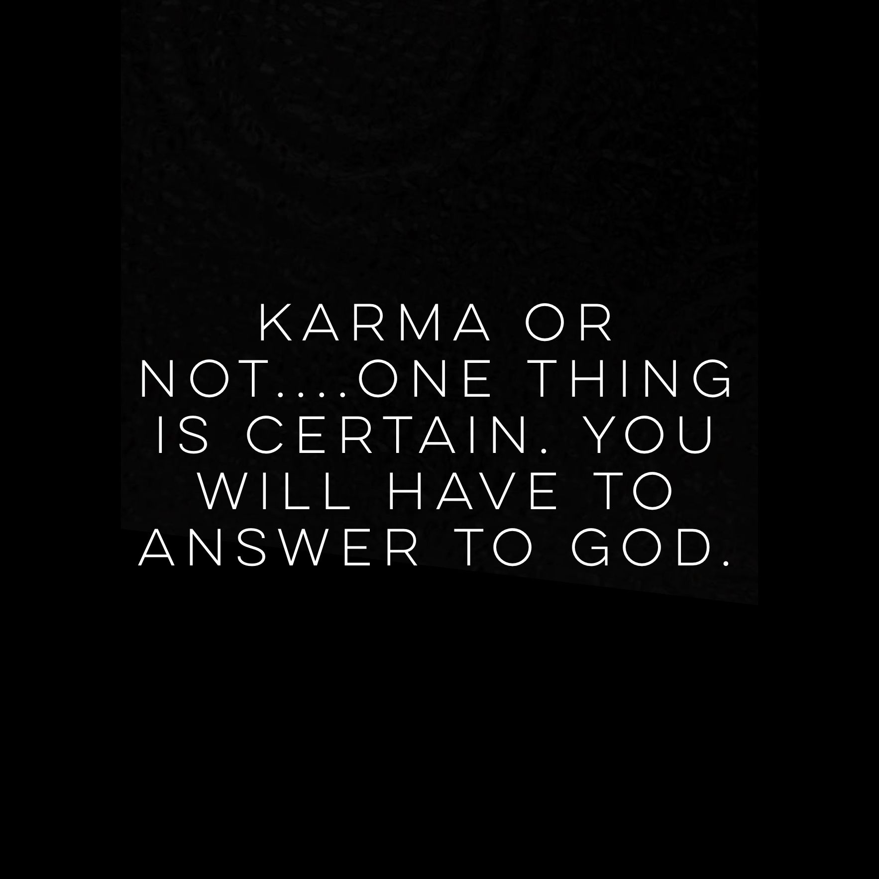 Karma and God: How My Karma Taught Me About Life and God