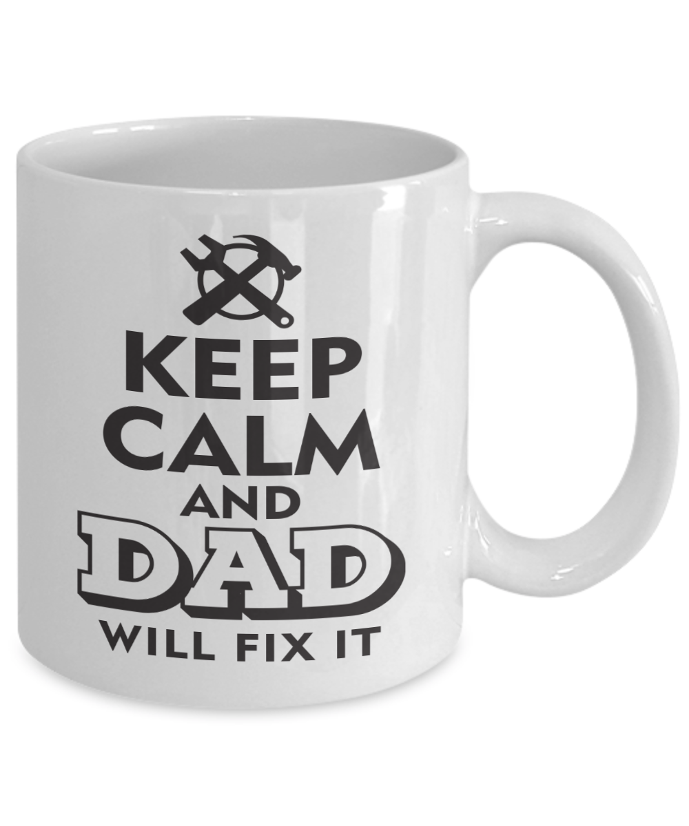 9a7d30d76 Christmas Birthday · Fathers Day Mugs · Bedroom Crafts · Keep Calm And Dad  Will Fix It Fun Coffee Mug. This Tea Cup Is An