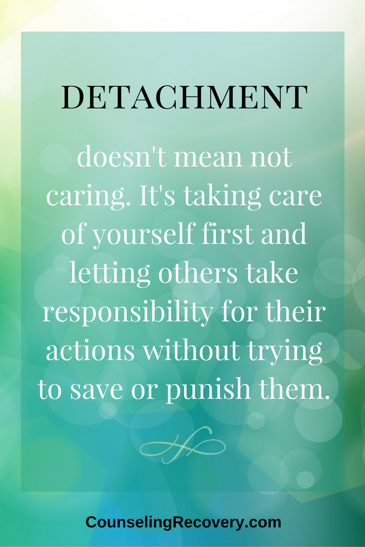 Detachment for Surviving Addiction Love And Light QuotesQuotes
