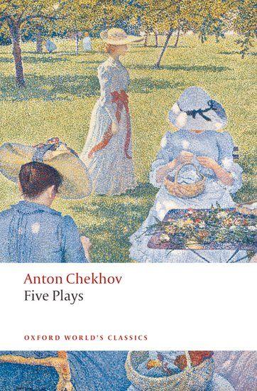 Five Plays by Anton Chekhov   English translations of