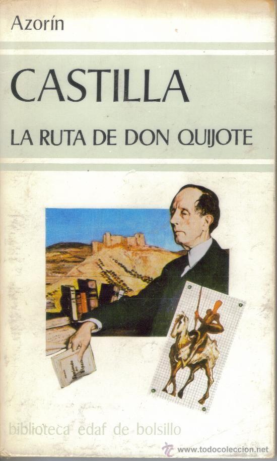Castilla La Ruta De Don Quijote De Azorín Generación Del 98 Libros Leer