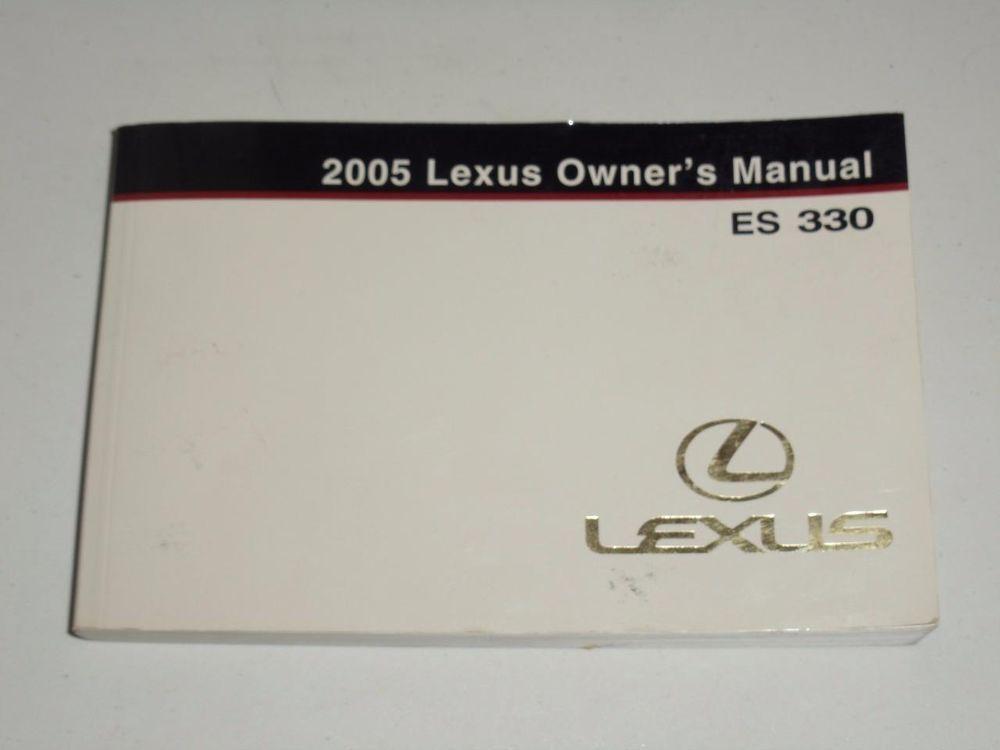 2005 lexus es 330 owners manual book guide owners manuals rh pinterest com lexus es 330 owners manual pdf lexus es 330 service manual download