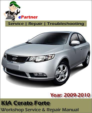 kia cerato forte service repair manual 2009 2010 kia service rh pinterest co uk Kia Cerato Forte Logo Tobot Kia Cerato Forte