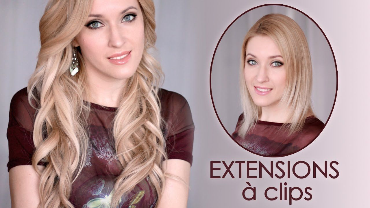 Comment Poser Des Extensions Clips Glam Time Hair Coiffures