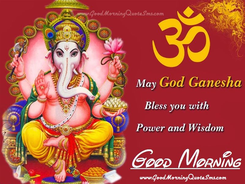 God Ganesha Good Morning Wishes Lord Ganesh Blessing Pictures