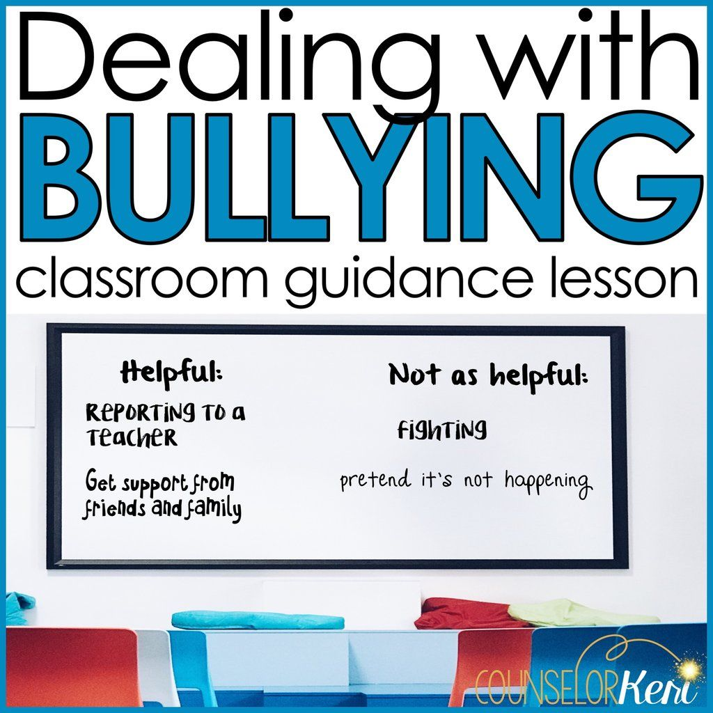 Dealing With Bullying Classroom Guidance Lesson For School
