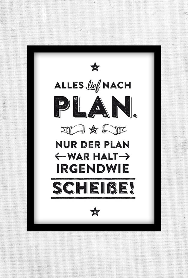spruch poster alles lief nach plan typo poster via. Black Bedroom Furniture Sets. Home Design Ideas
