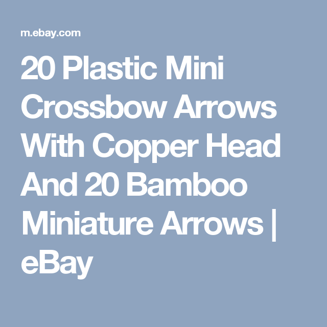 Plastic Arrows with The Copperhead (Not include mini crossbow)