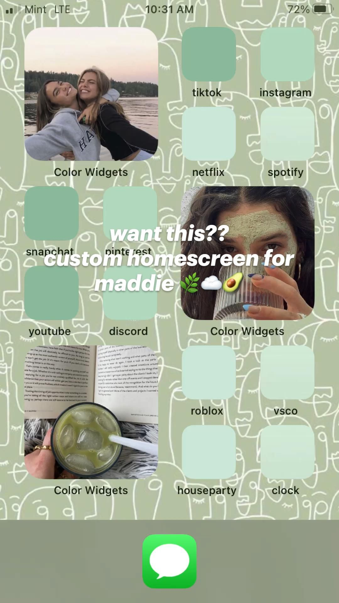 want this??  custom homescreen for maddie 🌿☁️🥑