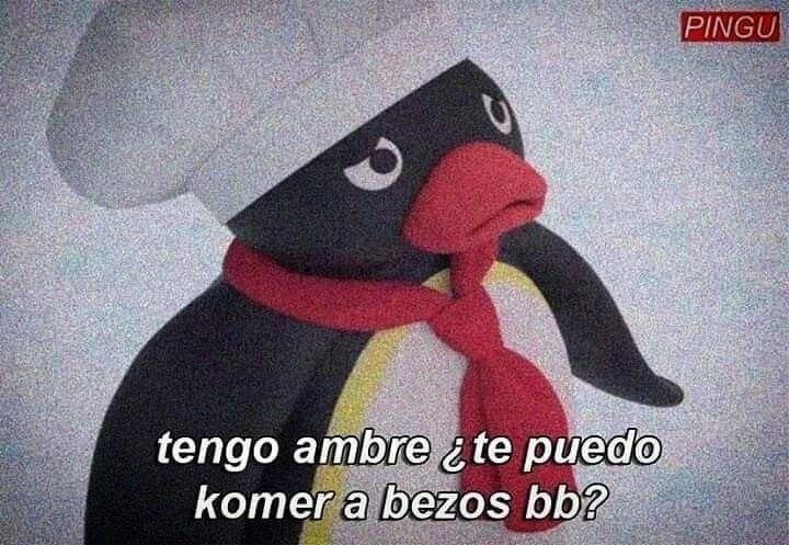 Tengo Hambre Romantic Memes Cute Love Memes Pingu Memes