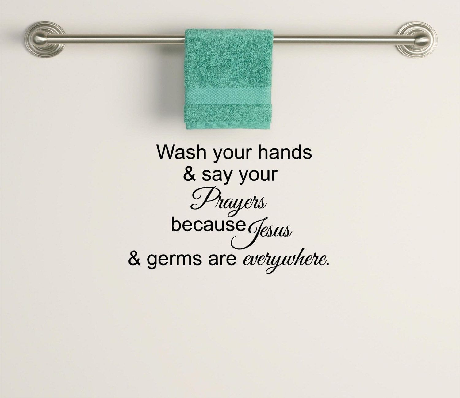 jesus and germs are everywhere bathroom wash room decal large wall decal vinyl wall art quote