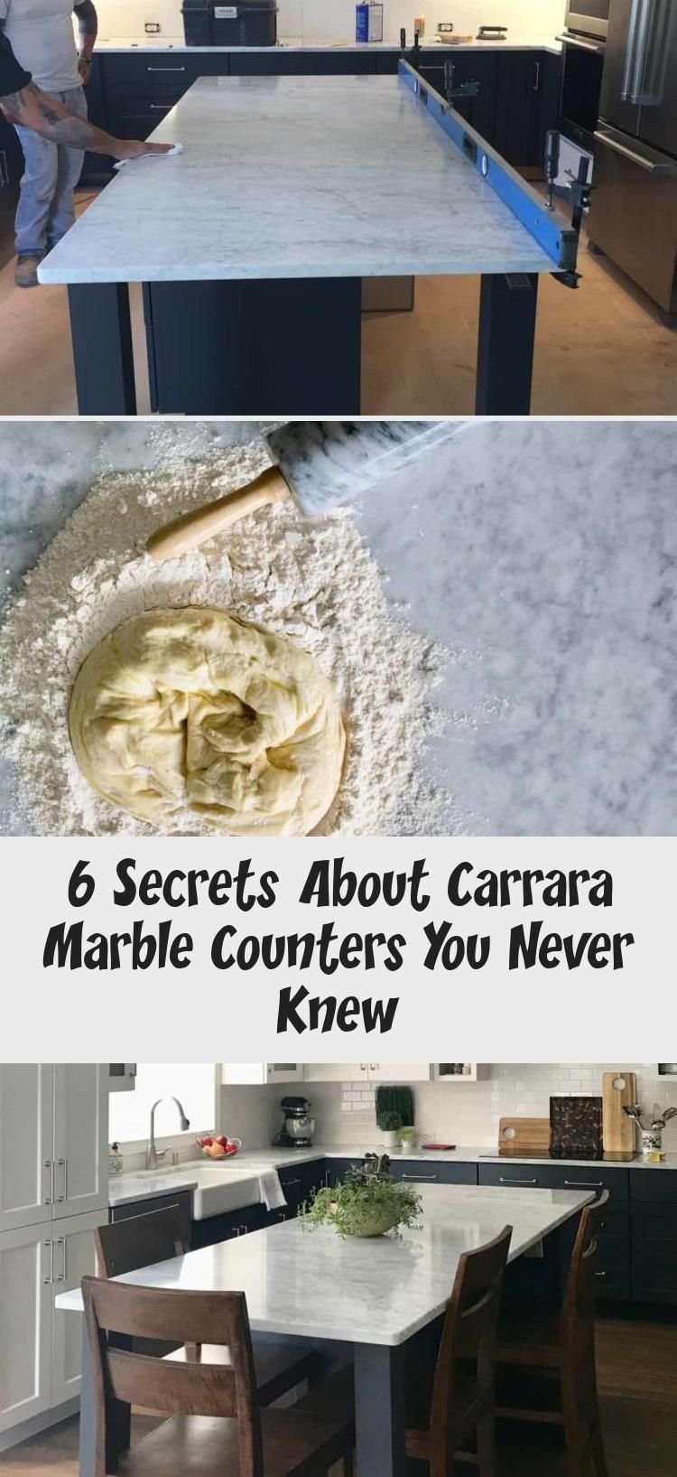 6 Secrets About Carrara Marble Counters You Never Knew Ktchn Carrara Counters Knew Ktchn Marbl In 2020 Marble Counter Marble Countertops Kitchen Carrara Marble