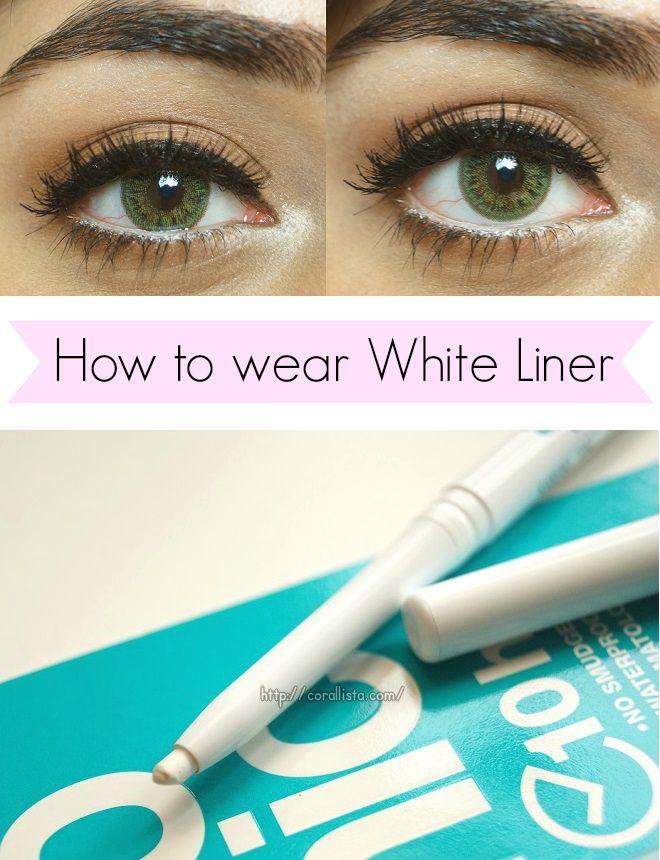 Corallist How To Wear Wa Hite Liner Tips Kajal Augen