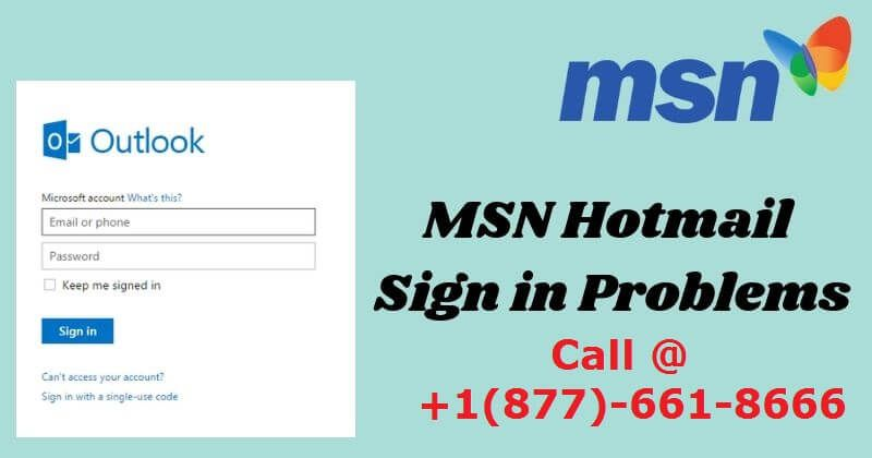Most of the times, your MSN Email Sign-in Issues should be