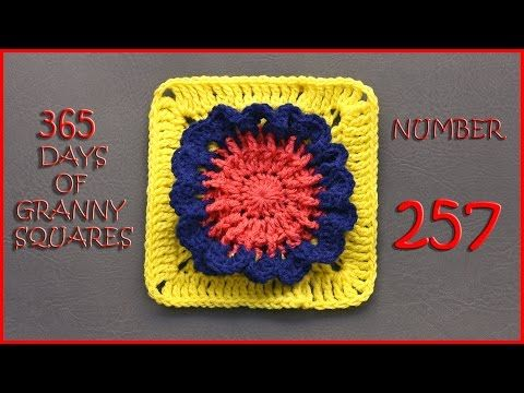 365 Days of Granny Squares Number 257 - YouTube | 365 Days of Granny ...