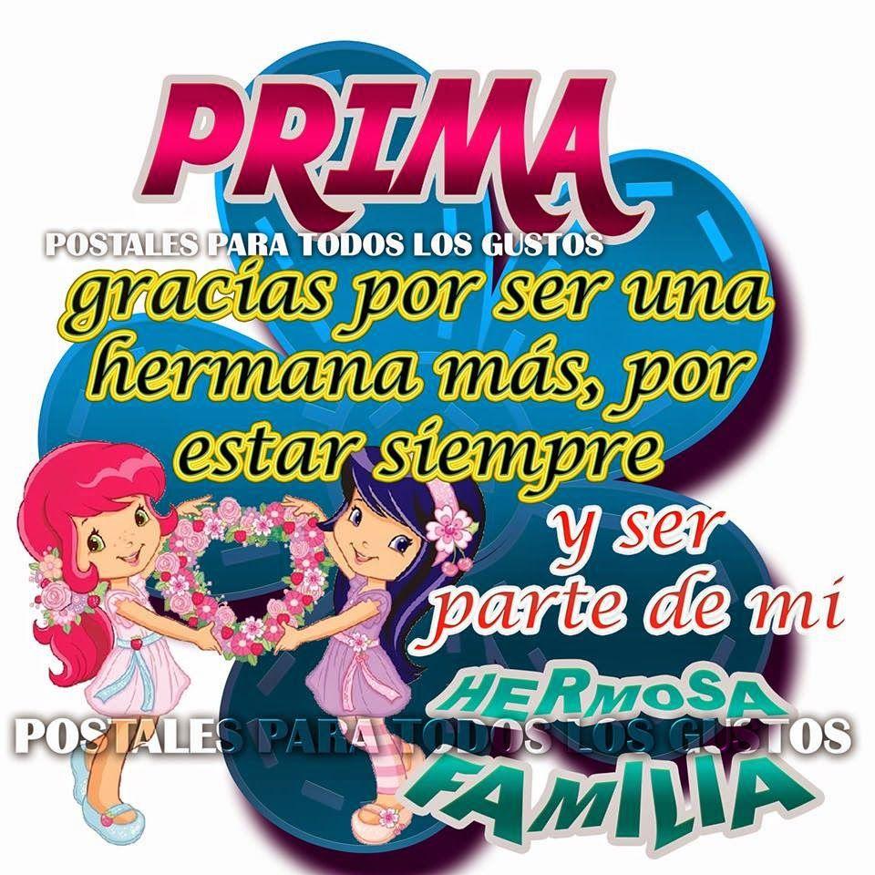 Postales Para Todos Los Gustos: PRIMA | Beautiful Spanish Quotes ...