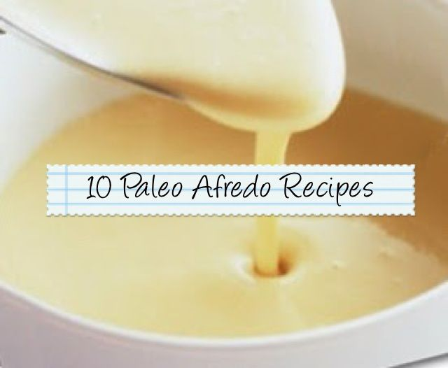 10 Paleo Alfredo Recipes