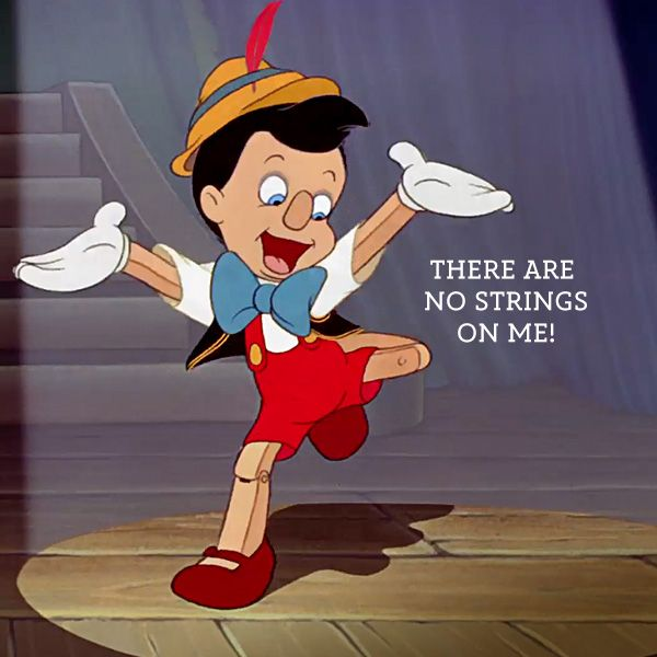 Image result for pinocchio there are no strings on me